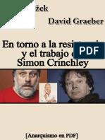 Polémica entre Žižek y Graeber en torno a la resistencia y el trabajo de Simon Critchley [Anarquismo en PDF].pdf