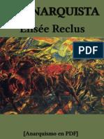 Reclus, Élisée - El anarquista [Anarquismo en PDF].pdf
