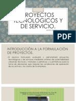 Proyectos Tecnologicos y de Servicio