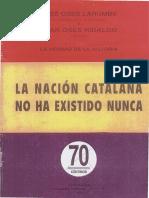 La Nacion Catalana No Ha Existido Nunca