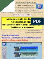 Aplicacion de Las Tecnicas Geomaticas en La Documentacion Del Patrimonio Cultural y Natural