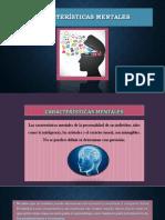 CARACTERÍSTICAS MENTALES-PROFE ADINA.pptx