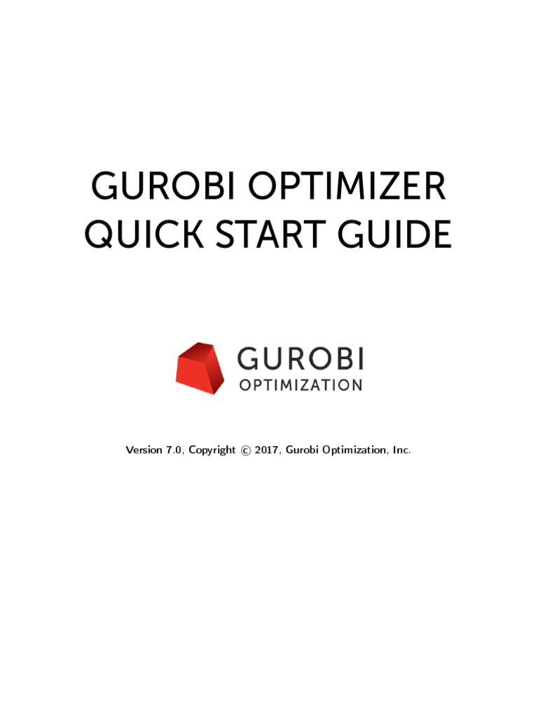 Gurobi Optimizer Quick Start Guide