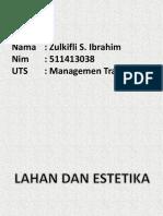 Zulkifli S. Ibrahim 511413038 ( Uts Managemen Transportasi )