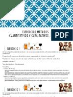 Ejercicios Métodos Cuantitativos y Cualitativos(1)
