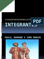 Integrantes - 1ª Viagem Missionária Correto