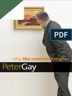 Why the Romantics Matter - P. Gay (2015)