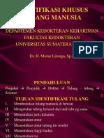 IDENTIFIKASI KHUSUS TULANG MANUSIA oleh dr. H. Mistar Litonga, Sp.F