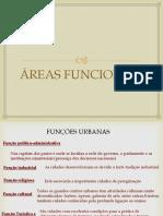 Funções Urbanas e Áreas Funcionais