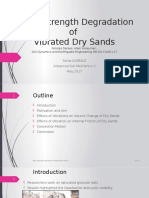 Shear Strength Degradation of Vibrated Dry Sands