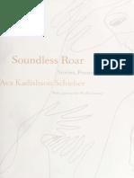 Ava Kadishson Schieber-Soundless Roar