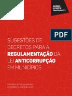 Cartilha Sugestoes de Decretos Para a Regulamentacao Da Lei Anticorrupcao Nos Municipios