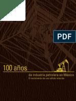 100 Años de Industria Petrolera en México