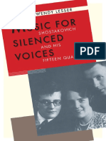 Music for Silenced Voices Shostakovich and His Fifteen Quartets