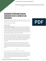 06-09-17 Senadores mexicanos buscan cabildear por 'dreamers' en EU _ Expansión