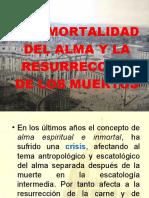 ESCATOLOGÍA - Alama Inmortal y Resurrección de Los Muertos