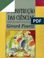 2 e 9 FOUREZ, Gérard. a Construção Das Ciências [Livro Completo]