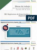 5 SIE Regimen de Importacion y Deposito RID