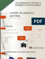 Diseño de Piques y Parrillas Avance