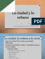 Clase 10 - Conceptos en Torno a Lo Urbano.