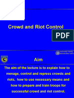Crowd and Riot Control