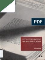 WEBER, Max. Os fundamentos racionais e sociológicos da música.pdf