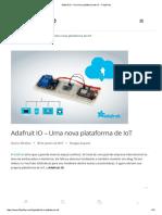 Adafruit IO - Uma Nova Plataforma de IoT - FilipeFlop