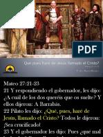 Que pues haré de Jesús llamado el Cristo.pptx
