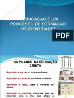 ospilaresdaeducaocrist-111127161623-phpapp02
