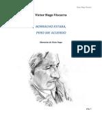DocumentSlide.org-Victor Hugo Viscarra. Borracho Estaba, Pero Me Acuerdo (Memorias de Victor Hugo).PDF