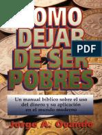Cómo Dejar De Ser Pobres - Jorge A. Ovando.pdf