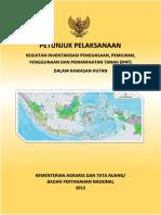 Petunjuk Pelaksanaan - Kegiatan Inventarisasi Penguasaan, Pemilikan , Penggunaan dan Pemanfaatan Tanah (IP4T) Dalam Kawasan Hutan.pdf