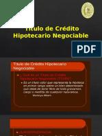 Titulo de Crédito Hipotecario Negociable