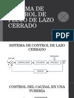 SISTEMA DE CONTROL DE FLUJO DE LAZO CERRADO.pptx