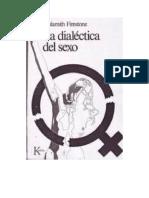 Firestone Shulamith - La Dialectica Del Sexo
