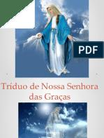 Missa Triduo Ns Das Graças2014