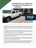 Desarticulan Banda en Cali Dedicada Al Hurto Bancario en Colombia y El Exterior