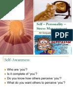 Self – Personality – Stress Management