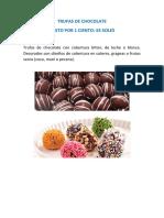 Trufas de Chocolate y Cup Cakes
