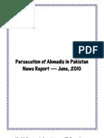 Monthly Newsreport - Ahmadiyya Persecution in Pakistan - June, 2010