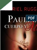 Paulina, Cuerpo y Alma - Mariel Ruggieri