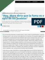 Hoy Marx Diria Que La Fama Es El o