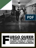 Fuego queer. La brigada George Jackson. Hombres contra el sexismo y lucha gay contra la prisión.pdf