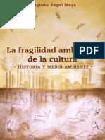 La Fragilidad Ambiental de La Cultura Autor Augusto Angel Maya (1) (1)