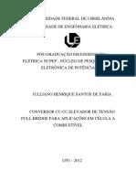 Conversor CC-CC Elevador de Tensao Full-bridge Para Aplicacoes Em Celula a Combustivel - Julliano Henrique Santos de Faria