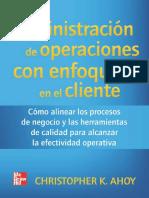 Administración de operaciones con enfoque en el cliente cómo a