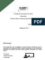 Investigación documental y de campo,Derecho Laboral, condiciones generales de trabajo