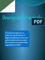 Descripcion Del Mercado