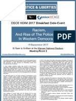 Racism and Rise of the Police State in Western Democracies 19 September 2017 OSCE HDIM Side Event