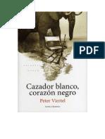 Viertel Peter - Cazador Blanco Corazon Negro